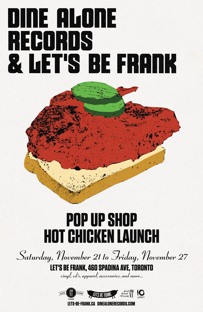 Dine Alone & Let's Be Frank Hot Chicken Launch & Pop-Up Shop! (November 22 - November 27)